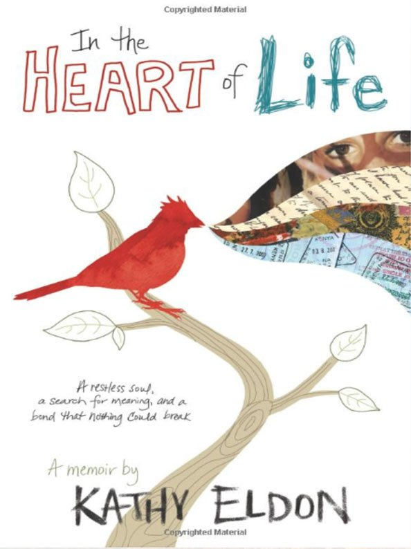 In the heart of life - Kathy Eldon